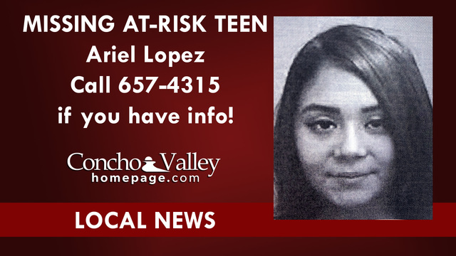 Missing at-risk teen: Ariel Lopez sought, may need medical attention