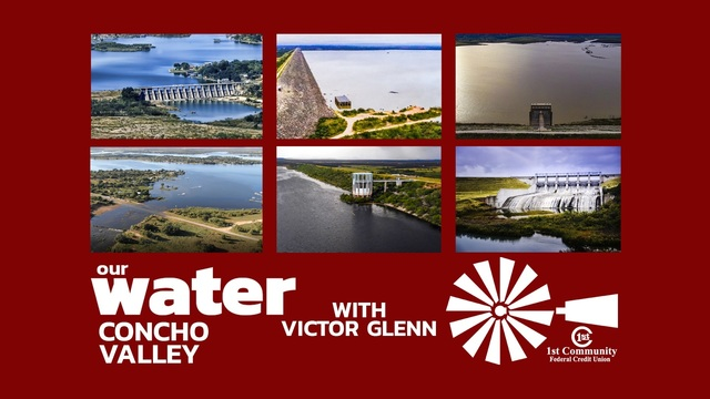 Our Water Concho Valley Has Unique Relationship With